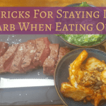 10 Tricks For Staying Low Carb When Eating Out